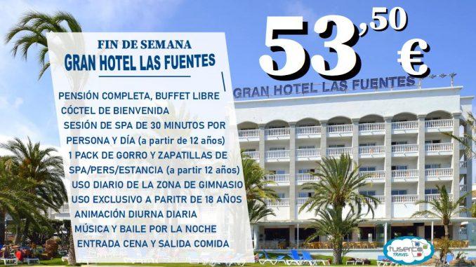 FIN DE SEMANA Gran Hotel las Fuentes