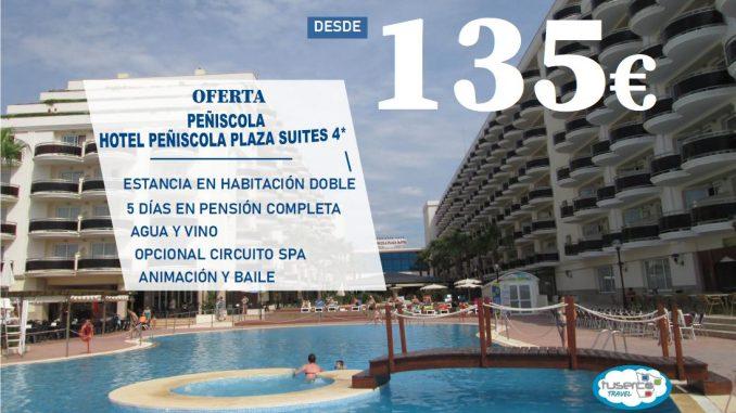 Hotel Peñiscola Plaza suites - Tuserco