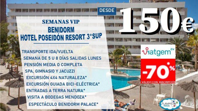 Oferta Semana vip Hotel Poseidon Resort