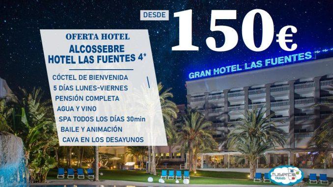 OFERTA Gran Hotel Las Fuentes Alcossebre - Tuserco