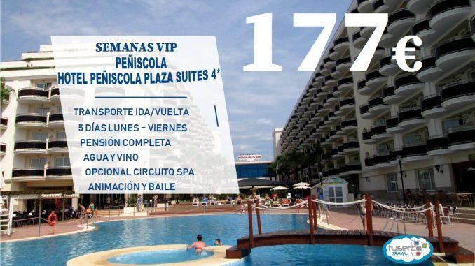 Semana Vip Hotel Peñiscola Plaza Suites