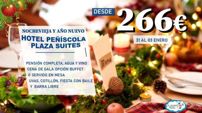 Oferta Nochevieja en Hotel Peñíscola Plaza Suites por Tuserco