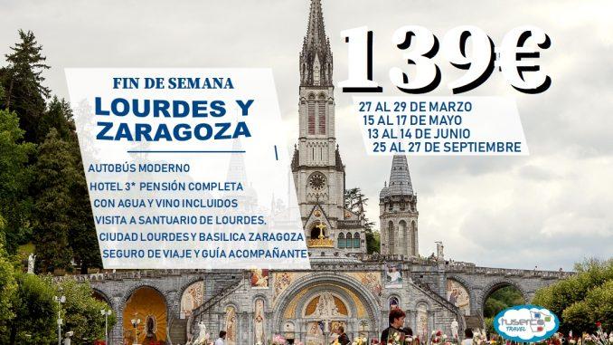 Lourdes y Zaragoza Fin de Semana - TUSERCO