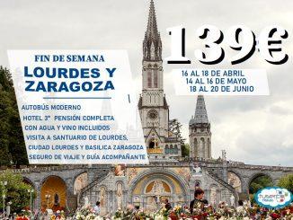 Lourdes y Zaragoza en Fin de Semana - tuserco travel