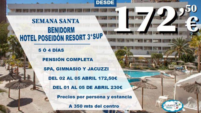 OFERTA Benidorm Semana Santa Hotel Poseidon Resort